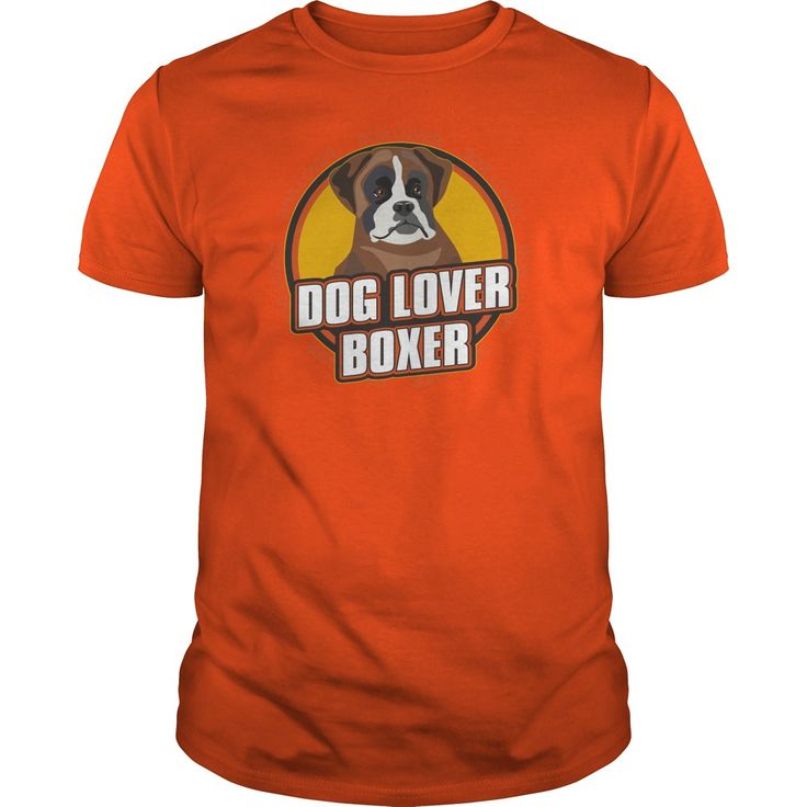 Dog Lover Boxer TShirt for Dog Owners