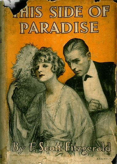F. Scott Fitzgerald on Mastering the Muse and How This Side of Paradise Was Born -- great insight for any aspiring novelist