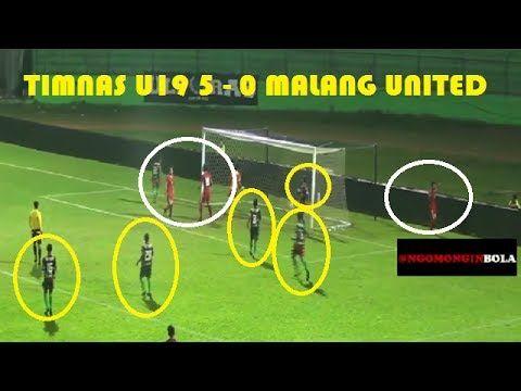 TIMNAS U 19 vs Malang United 5-0 All Goals & Highlights 20 Juni 2017 - T...