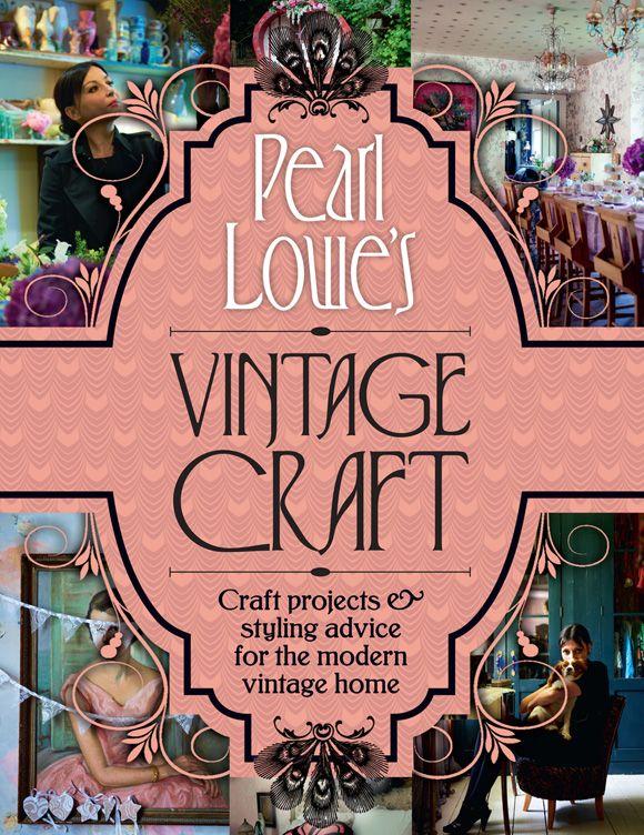 Vintage Craft by Pearl Lowe
