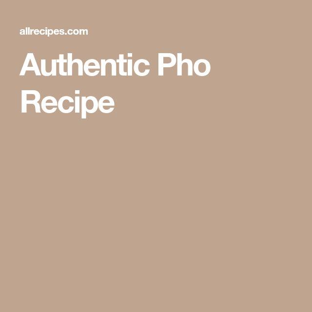 Authentic Pho Recipe