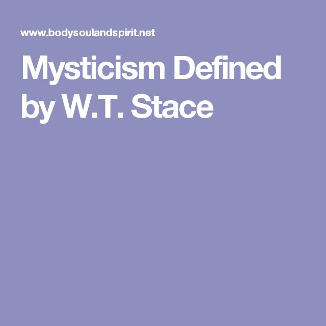 "Some sections of William Stace's Book ""Mysticism defined."" #Topic5"