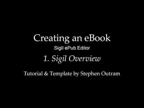 Create an eBook with Sigil | 1 | Sigil ePub Editor Overview - YouTube