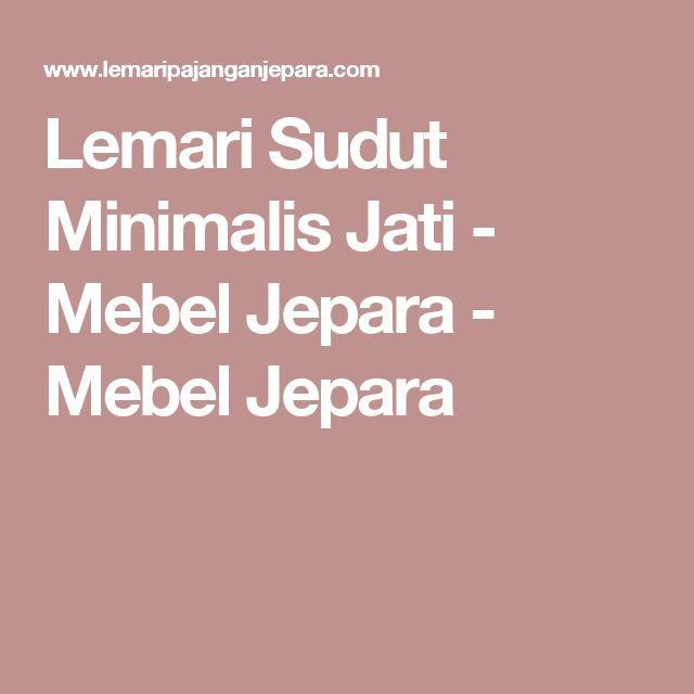 Lemari Sudut Minimalis Jati - Mebel Jepara - Mebel Jepara