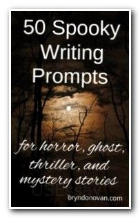 the best interesting speech topics ideas  50 spooky writing prompts for horror ghost thriller and mystery stories generator ideas