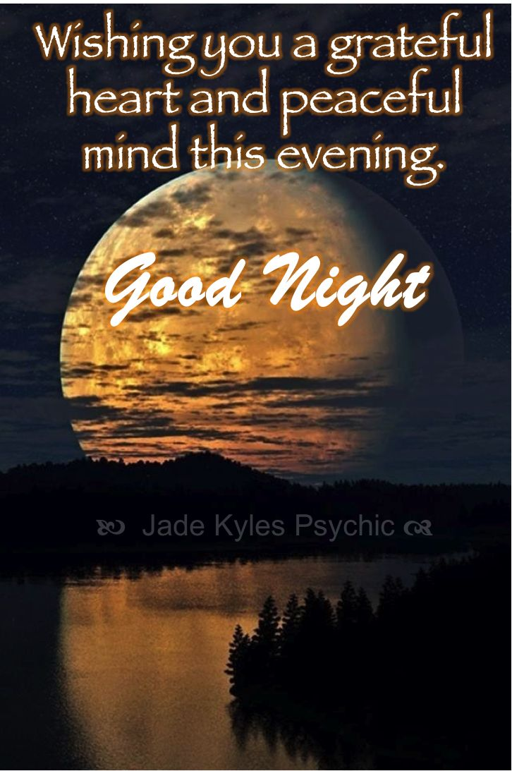 Wishing you a grateful heart and peaceful mind this evening. ♡ Many blessings Jade Kyles Psychic ♡ Thanks for connecting. I would love you to visit me at www.jadekyles.com or on fb at www.facebook.com/jadekylespsychic . You can also subscribe to my channel at www.youtube.com/jadekylespsychic