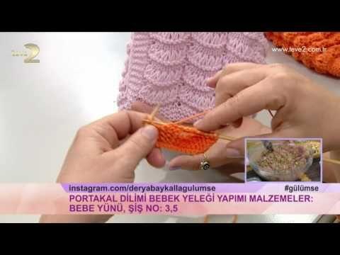Derya Baykal'la Gülümse: Portakal Dilimi Bebek Yeleği Yapımı - YouTube