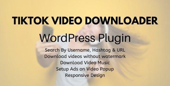 Tiktok Video Downloader Without Watermark Wordpress Plugin Stylelib In 2020 Wordpress Plugins Plugins Wordpress