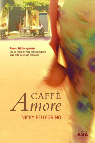 (B)(2005) Caffé Amore - Nicky Pellegrino - Een Zuid-Italiaans dorpsmeisje van zestien wil in de jaren zestig van de 20e eeuw een avontuurlijker leven dan haar moeder en trekt naar Rome, waar ze al gauw zwanger wordt.