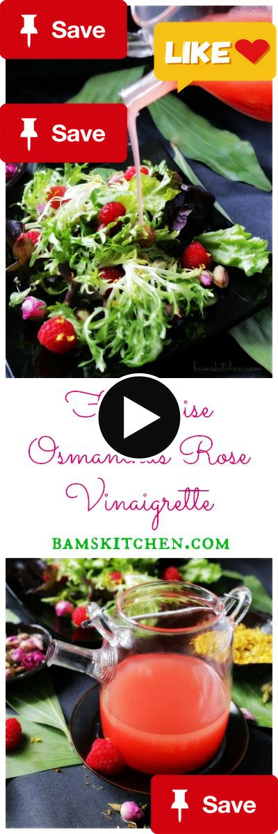 Framboise Osmanthus Framboise Osmanthus Rose Vinaigrette - Osmanthus and Rose TEA steeped in rice marinade along with natural RASPBERRIES and a drizzle of honey for a delicious salad dressing - VEGAN, GLUTEN FREE and DIABETIC FRIENDLY options. bamskitchen.com  and this is picked for your for father's day .