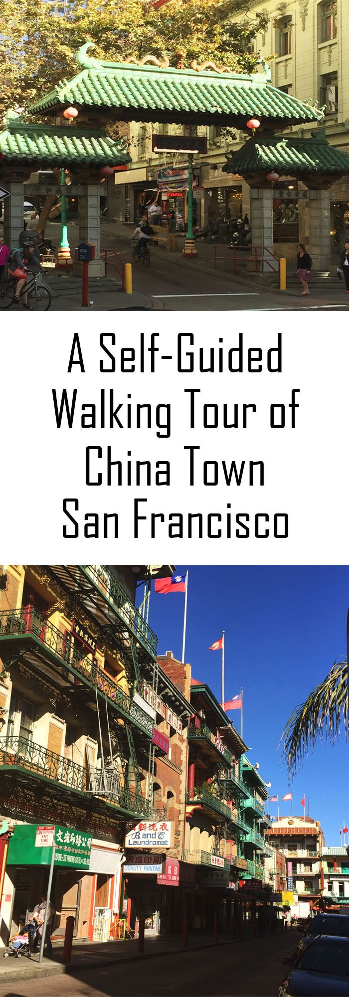 A Self Guided Walking Tour of China Town