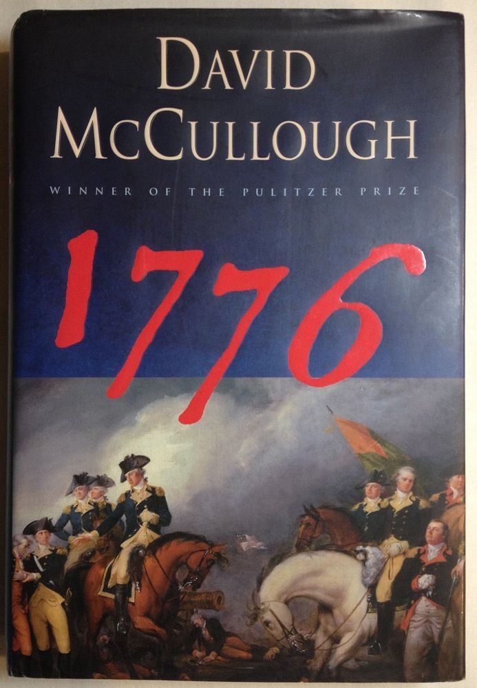 1776 by David McCullough (2005, HCDJ) First Edition / Revolutionary War