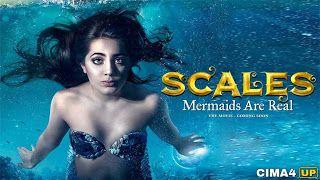 مشاهدة فيلم Scales Mermaids Are Real 2017 مترجم