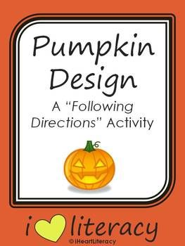 Pumpkin Design - A Following Directions Activity (Common Core - Free)