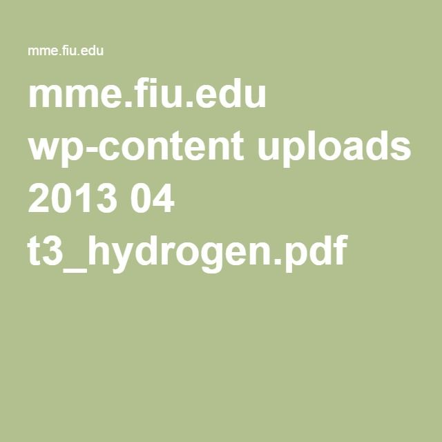 17 best images about energia hho technology mme fiu edu wp content uploads 2013 04 t3 hydrogen pdf