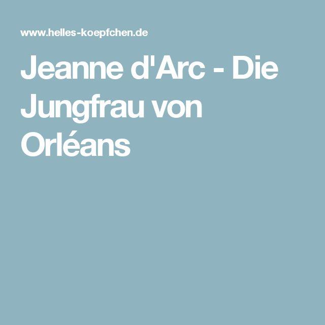 Jeanne d'Arc - Die Jungfrau von Orléans