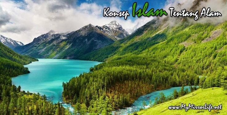 Konsep Islam Tentang Alam