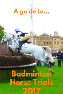 Badminton Horse Trials - take a full look at the changes to the course for 2017, the drawn order and how & where you can tune in to the action, live as a it unfolds! | Team Tunnah Eventing