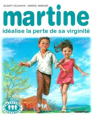 Martine idéalise la perte de sa virginité