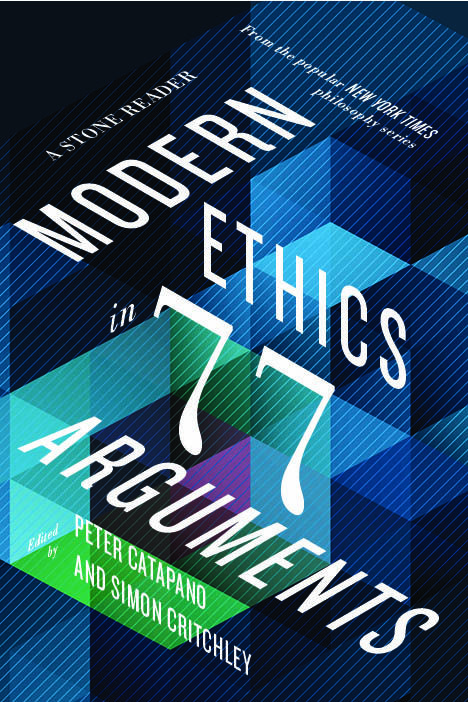 17 best norton philosophy images on pinterest philosophy book modern ethics in 77 arguments a stone reader edited by peter catapano simon fandeluxe Image collections