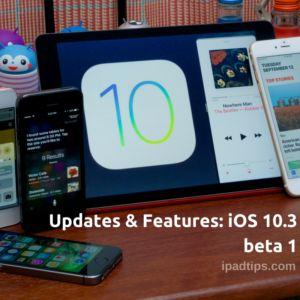 Updates & Features: iOS 10.3 Beta 1