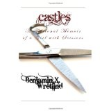 Castles: A Fictional Memoir of a Girl with Scissors (Paperback)By Benjamin X. Wretlind