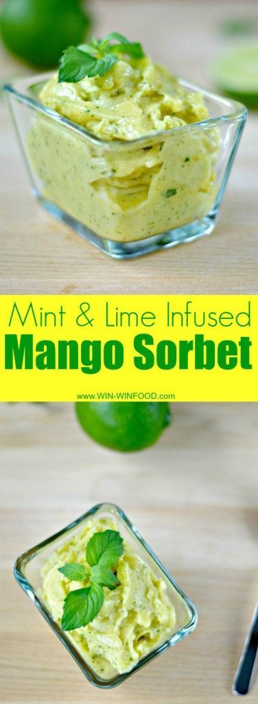 Mint & Lime Infused Mango Sorbet (uses frozen cubed mango). Ready in 5 min - serve right away!