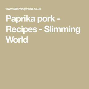 Paprika pork - Recipes - Slimming World