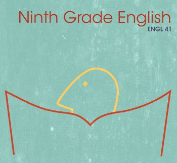 Ninth-Grade English: Part 1, ENGL 041- Dive into new vocabulary, grammatical concepts as you learn effective strategies for reading fiction, nonfiction, and poetry.  BYU Independent Study.   BYU Independent Study.