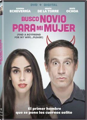 """Busco Novio Para Mi Mujer is a hilarious comedy about Paco (Arath de la Torre), so fed up with his nagging and nitpicking wife Dana (Sandra Echeverria) that he comes up with an ingenious plan to end the unhappy union- find her a boyfriend by hiring a professional seducer nicknamed """"El Taiger"""" to whisk her off her feet and out of the marriage. But even the best laid plans can backfire when love is involved."""