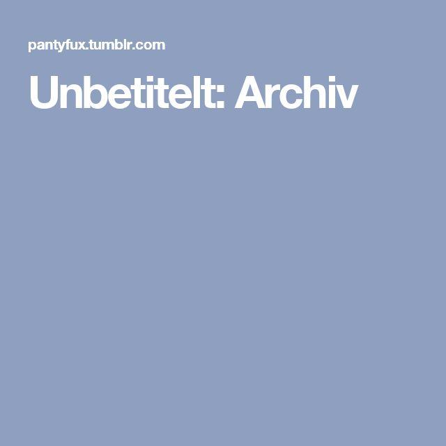 Unbetitelt: Archiv