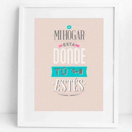 """Lámina """"Mi hogar está donde tú estés"""". Diseño de Mr.Wonderful. A la venta en: http://www.mrwonderfulshop.es"""