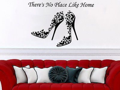 There's No Place Like Home Wall Decal Quote Women's Shoes Decor Butterfly C565