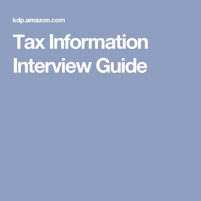 Tax Information Interview Guide