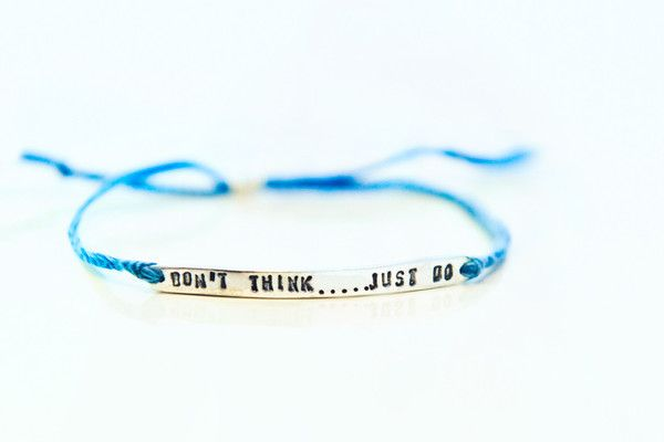 «Don`t think...just do»