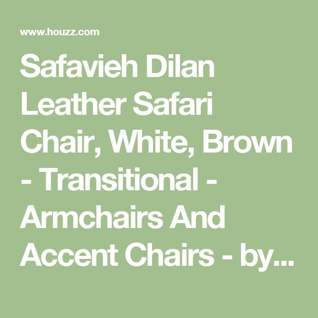 Safavieh Dilan Leather Safari Chair, White, Brown - Transitional - Armchairs And Accent Chairs - by Safavieh