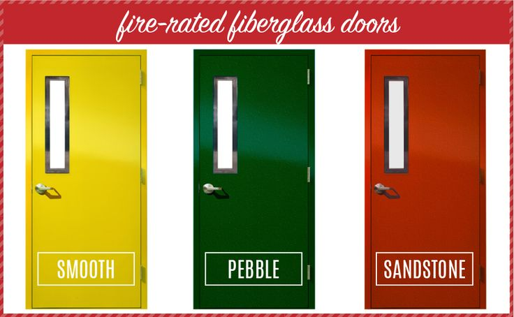 Fire- rated fiberglass doors: Smooth, Pebble, and Sandstone textures