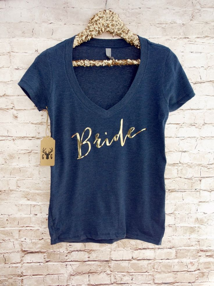 Bride Shirt - Bridesmaid Shirts - Wifey Shirt - Gold Silver Vneck Shirt - Bachelorette Party Shirts - Bride Gift - Bridesmaid Gift #vf by GNARLYGRAIL on Etsy https://www.etsy.com/au/listing/266164718/bride-shirt-bridesmaid-shirts-wifey