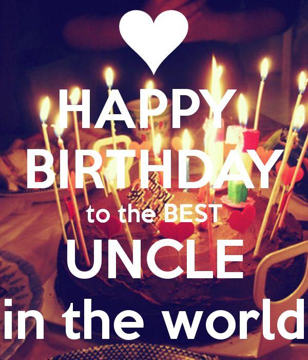 Best 25+ Happy birthday uncle ideas on Pinterest | Birthday wishes ...