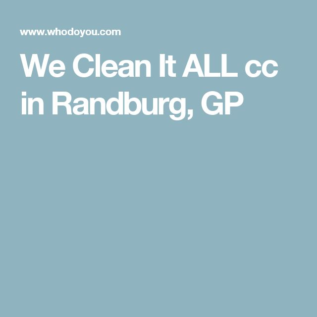 We Clean It ALL cc in Randburg, GP