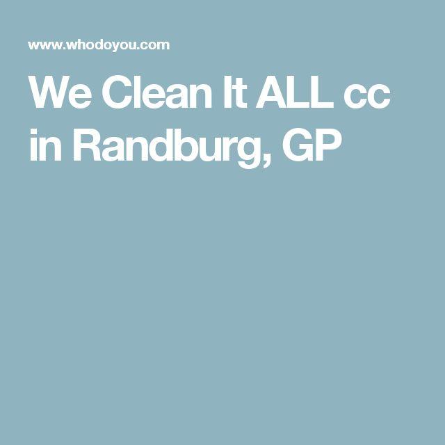 We Clean It ALL cc in Randburg, GP