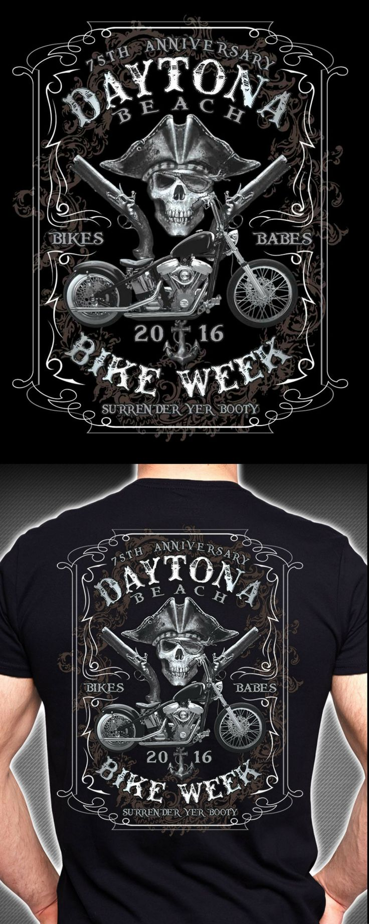 Shirt design history - 2016 Daytona Beach Bike Week Pirate Skull Anniversary Collector S Edition Own A Piece Of History With This Anniversary Daytona Beach Bike Week Shirt Design