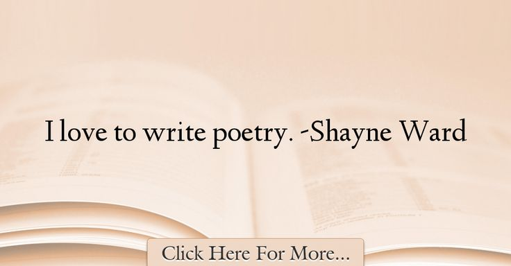 Shayne Ward Quotes About Poetry - 54662