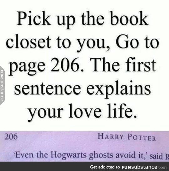 Pinning this because it's books I don't want a love life Harry hestitated. Page 206, Harry Potter and the Chamber of Secrets