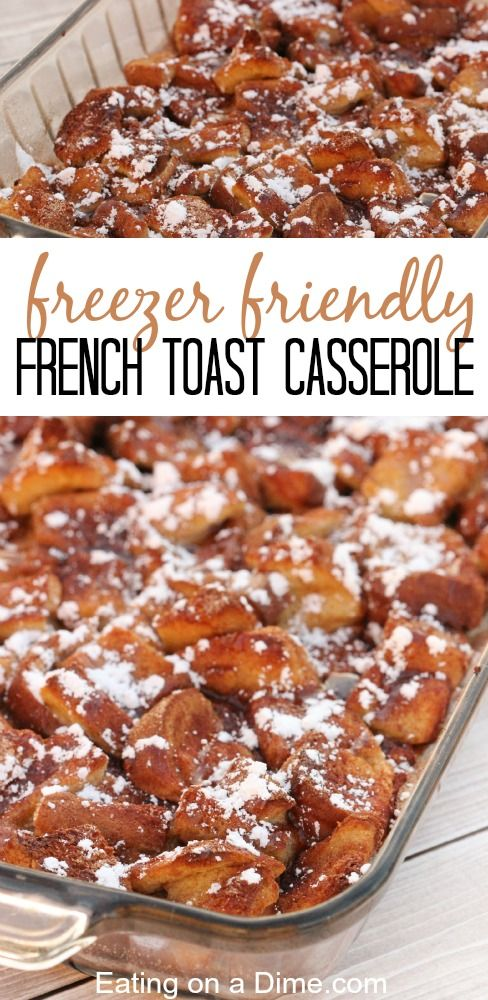 Overnight French Toast Casserole Recipe - this easy recipe can be thrown together in minutes. Plus it freezes great!