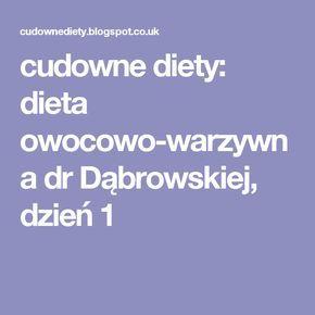 cudowne diety: dieta owocowo-warzywna  dr Dąbrowskiej, dzień 1
