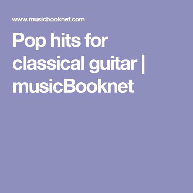 Pop hits for classical guitar   musicBooknet