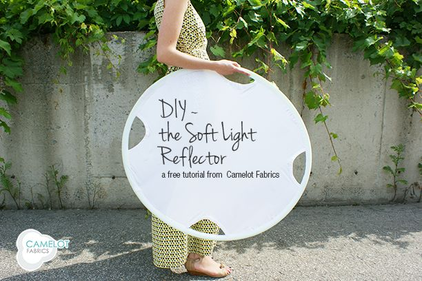 How To's Day: Soft Light Reflector Tutorial | Camelot Fabrics. Freshly Made - using this makes some photos much better!