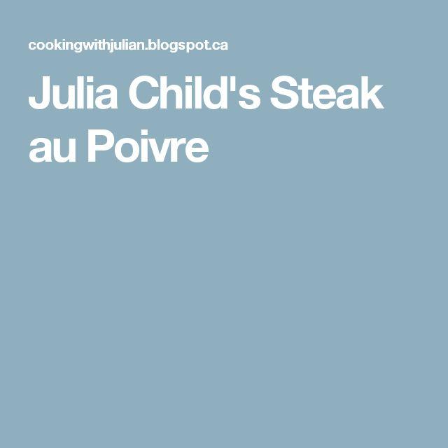 Julia Child's Steak au Poivre