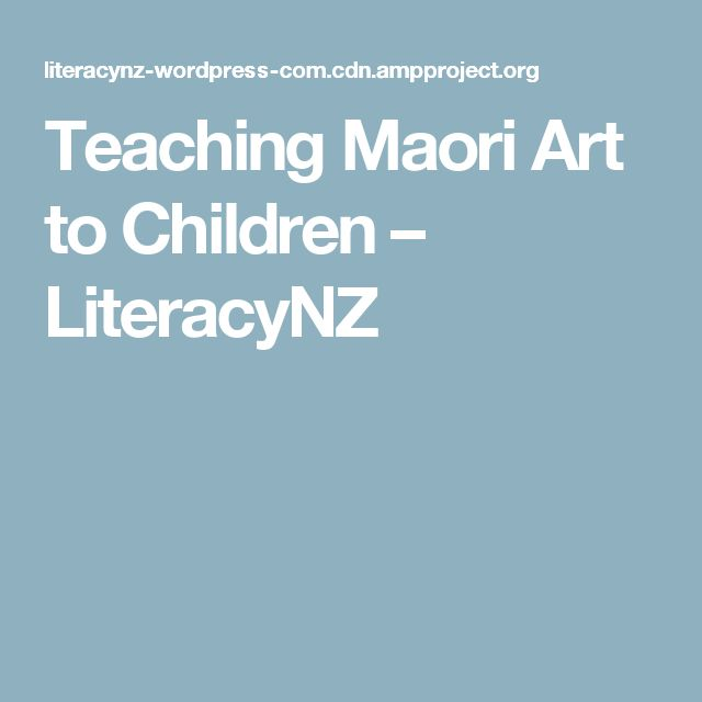 Teaching Maori Art to Children – LiteracyNZ